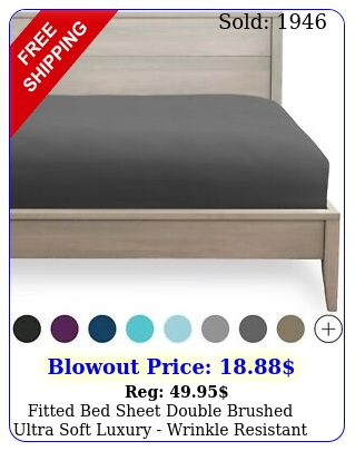 fitted bed sheet double brushed ultra soft luxury wrinkle resistan