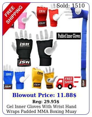 gel inner gloves with wrist hand wraps padded mma boxing muay thai pai