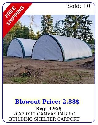 xx canvas fabric building shelter carport boat storage barn portabl