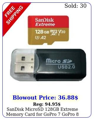 sandisk microsd gb extreme memory card gopro gopro gopro gopro ma