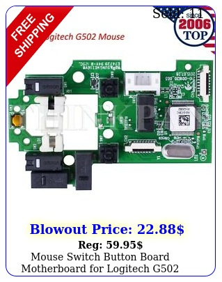 mouse switch button board motherboard logitech g gaming mous