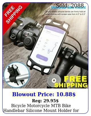 bicycle motorcycle mtb bike handlebar silicone mount holder cell phone gp