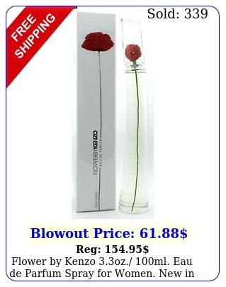 flower by kenzo oz ml eau de parfum spray women in seale