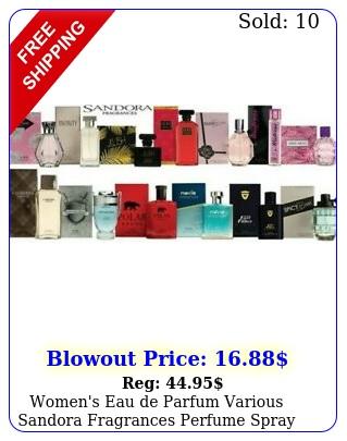 women's eau de parfum various sandora fragrances perfume spray choose fragranc