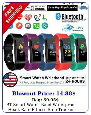 bt smart watch band waterproof heart rate fitness step tracker monitor wristban