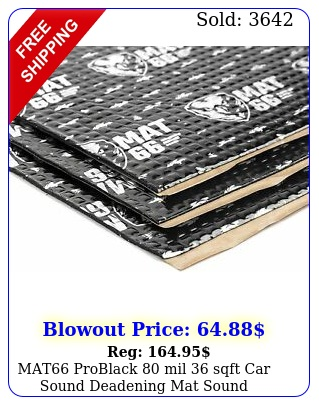 mat problack mil sqft car sound deadening mat sound deadener insulatio