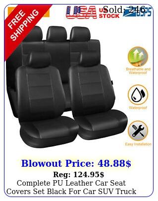 complete pu leather car seat covers set black car suv truck universa