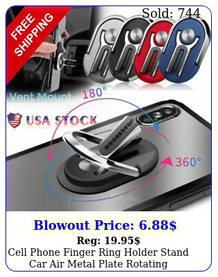 cell phone finger ring holder stand car air metal plate rotating magnetic gri