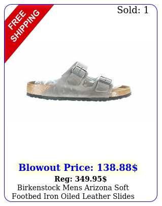 birkenstock mens arizona soft footbed iron oiled leather slides eur