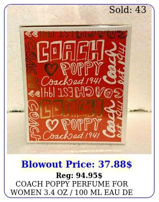 coach poppy perfume women oz  ml eau de parfum bran