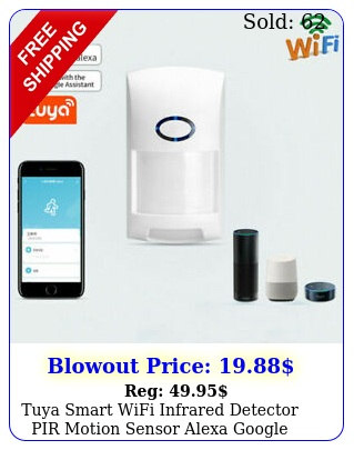tuya smart wifi infrared detector pir motion sensor alexa google home securit