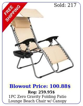 pc zero gravity folding patio lounge beach chair w canopy sunshade cup holde