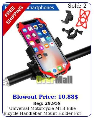 universal motorcycle mtb bike bicycle handlebar mount holder cell phone gp