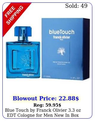 blue touch by franck olivier oz edt cologne men i