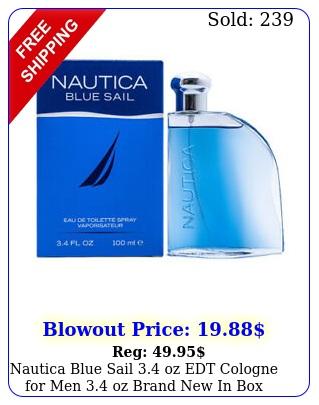 nautica blue sail oz edt cologne men oz brand i