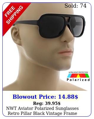 nwt aviator polarized sunglasses retro pillar black vintage fram