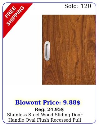 stainless steel wood sliding door handle oval flush recessed pull hardware par