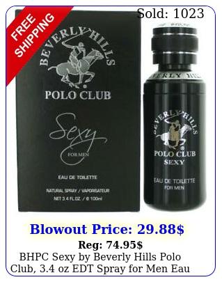 bhpc sexy by beverly hills polo club oz edt spray men eau de toilett