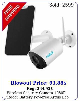 wireless security camera p outdoor battery powered argus eco solar pane
