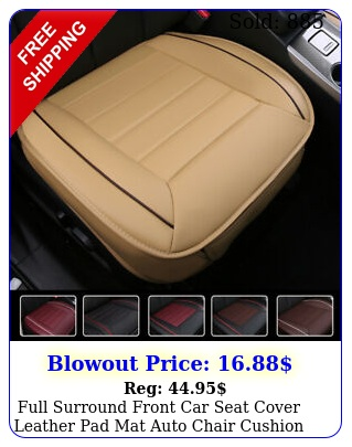 full surround front car seat cover leather pad mat auto chair cushion protecto
