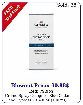 cremo spray cologne blue cedar cypress  fl oz m