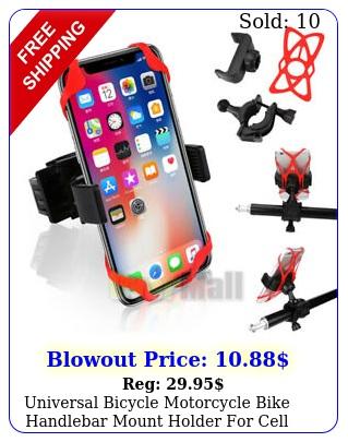 universal bicycle motorcycle bike handlebar mount holder cell phon