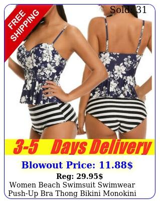 women beach swimsuit swimwear pushup bra thong bikini monokini bathing pant