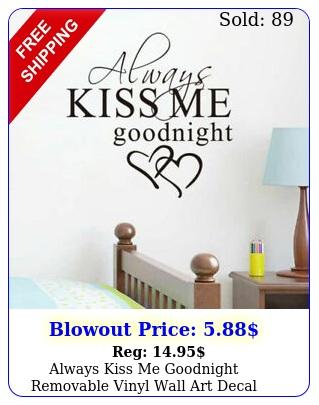 always kiss me goodnight removable vinyl wall art decal sticker decor blac