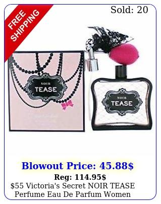 victoria's secret noir tease perfume eau de parfum women fragrance fl o