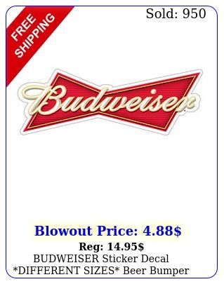 budweiser sticker decal different sizes beer bumper window bar wall et