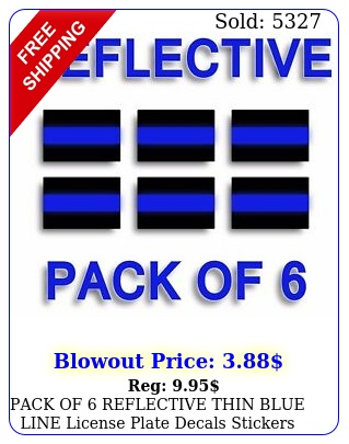 pack of reflective thin blue line license plate decals stickers police troope