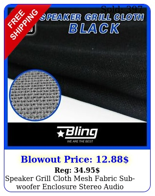 speaker grill cloth mesh fabric subwoofer enclosure stereo audio repair blac