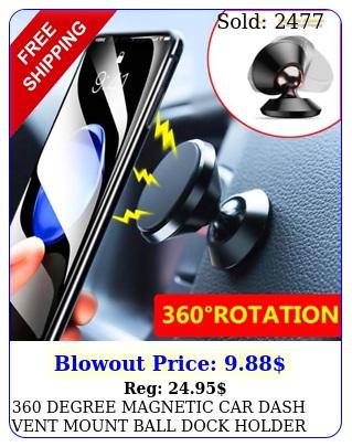 degree magnetic car dash vent mount ball dock holder cell phone universa