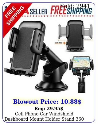 cell phone car windshield dashboard mount holder stand rotation universa