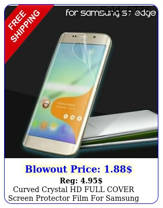 curved crystal hd full cover screen protector film samsung galaxy s edg