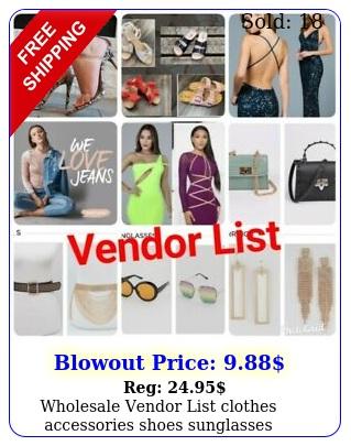 wholesale vendor list clothes accessories shoes sunglasses boutique purse