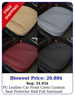 pu leather car front cover cushion seat protector half full surround universa