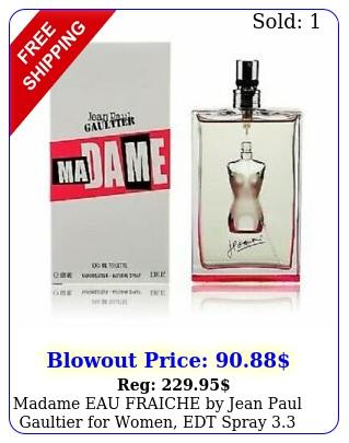 madame eau fraiche by jean paul gaultier women edt spray o
