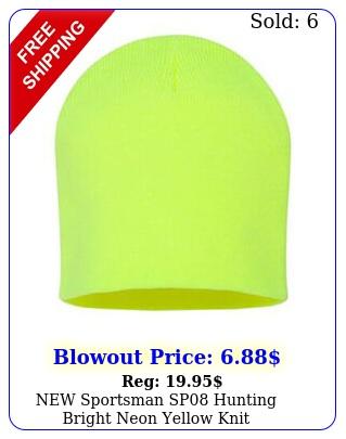 sportsman sp hunting bright neon yellow knit beanietobagganhatcap osf