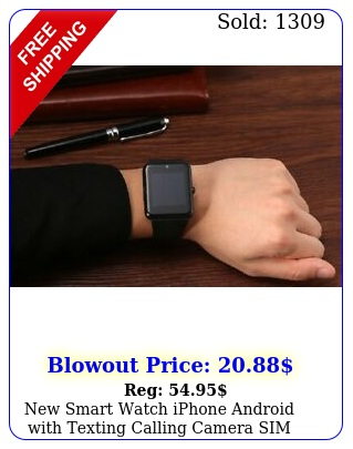 smart watch iphone android with texting calling camera sim slot touch scree