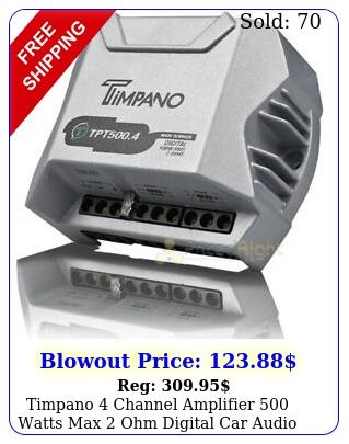 timpano channel amplifier watts max ohm digital car audio amp tp