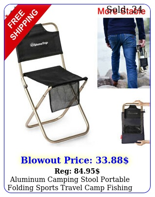 aluminum camping stool portable folding sports travel camp fishing chair outdoo