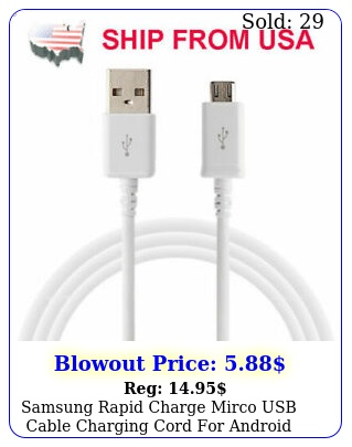 samsung rapid charge mirco usb cable charging cord android phone white f