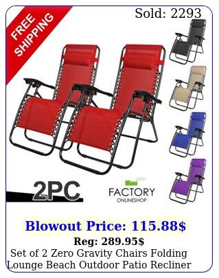 set of zero gravity chairs folding lounge beach outdoor patio recliner chai