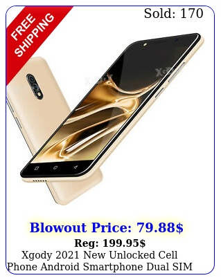 xgody unlocked cell phone android smartphone dual sim quad core chea