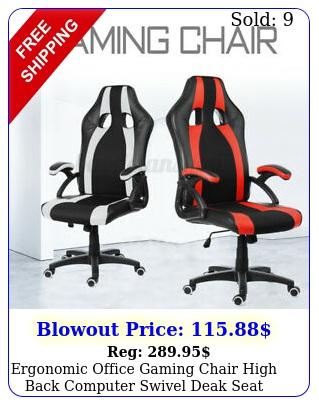 ergonomic office gaming chair high back computer swivel deak seat task chair u