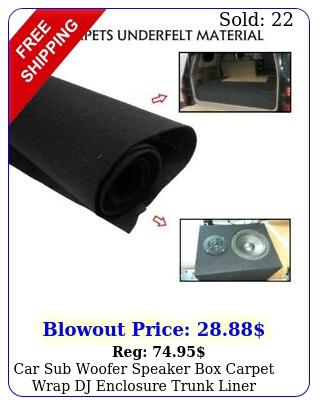 car sub woofer speaker carpet wrap dj enclosure trunk liner cover