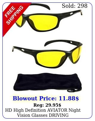 hd high definition aviator night vision glasses driving sunglasses yellow len