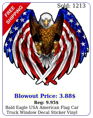 bald eagle usa american flag car truck window decal sticker vinyl patrioti