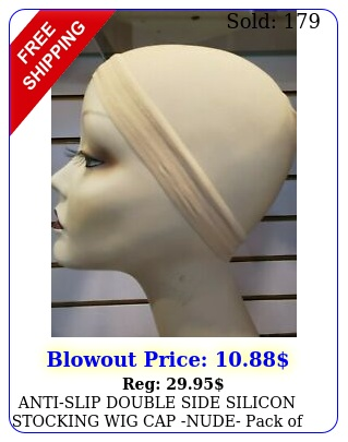antislip double side silicon stocking wig cap nude pack o